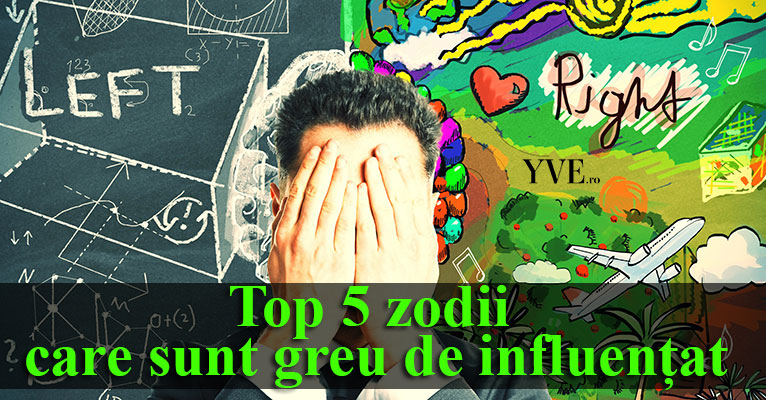 Top 5 zodii care sunt greu de influențat
