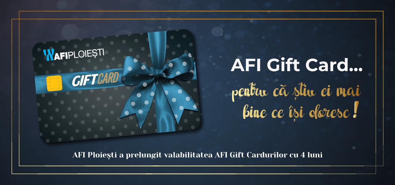 AFI Gift Card … pentru că știu ei mai bine ce își doresc! AFI Ploiești a prelungit valabilitatea cardurilor cadou